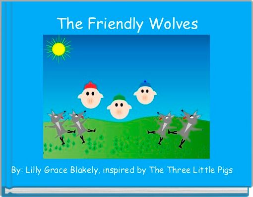 The Friendly Wolves