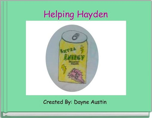 Helping Hayden