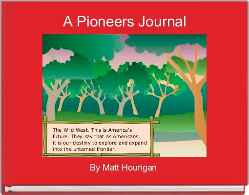 A Pioneers Journal