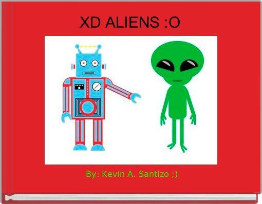 XD ALIENS :O
