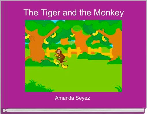 The Tiger and the Monkey