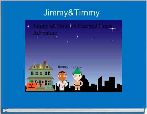 Jimmy&Timmy