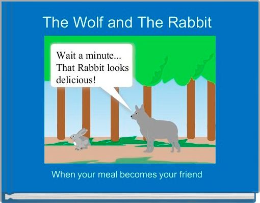 The Wolf and The Rabbit