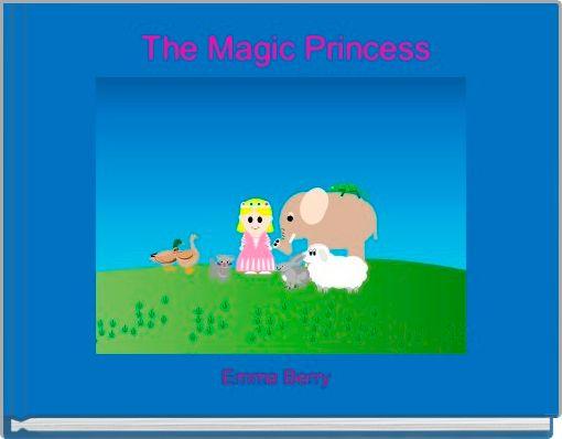 The Magic Princess