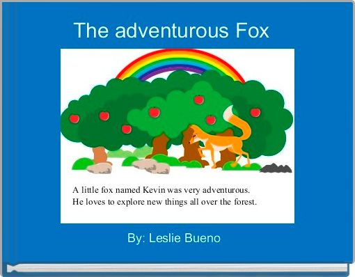The adventurous Fox