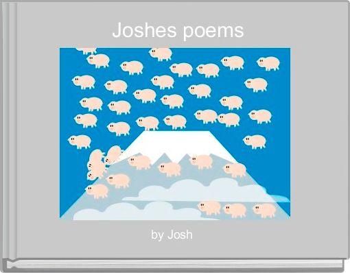 Joshes poems