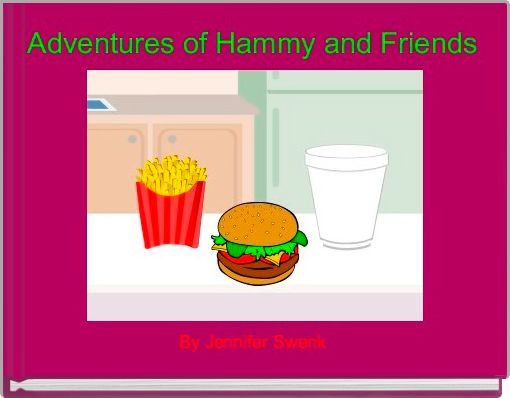 Adventures of Hammy and Friends