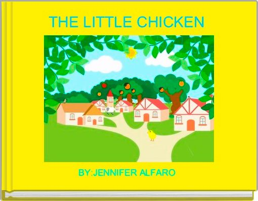 THE LITTLE CHICKEN