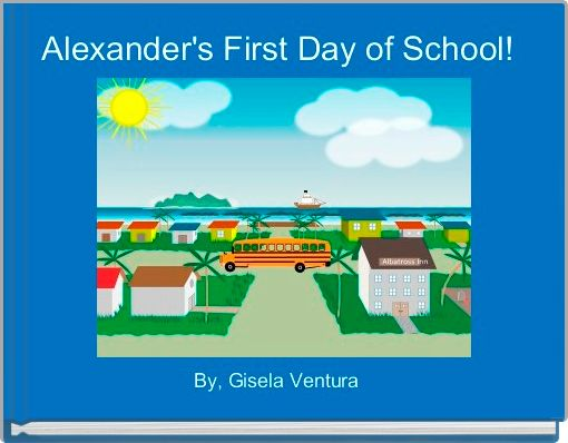 Alexander's First Day of School!