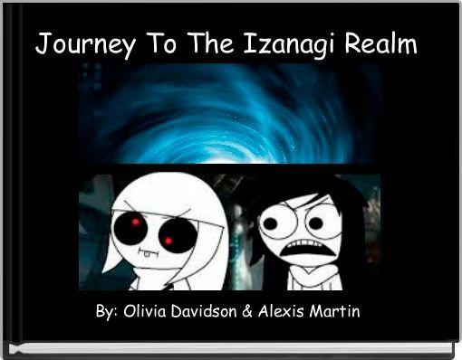 Journey To The Izanagi Realm