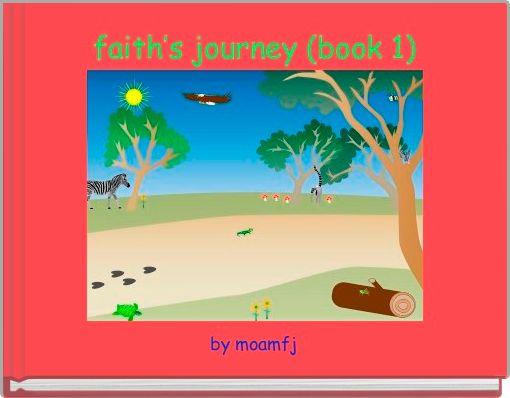faith's journey (book 1)