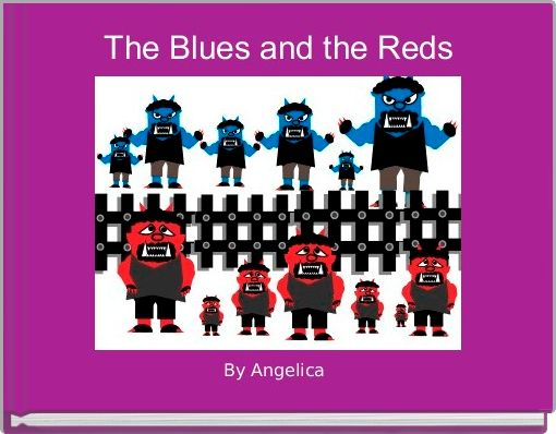 The Blues and the Reds