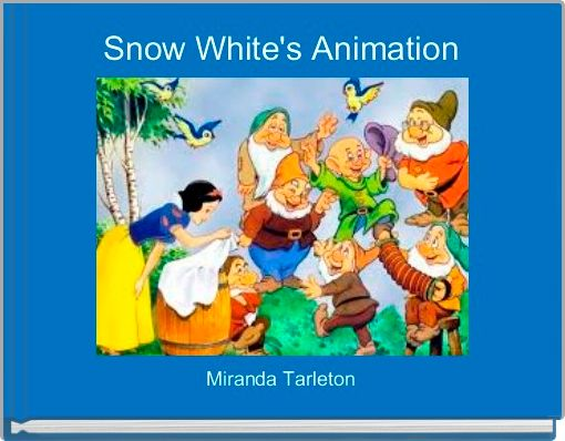 Snow White's Animation
