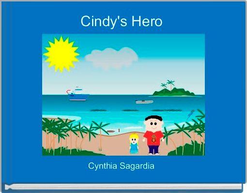 Cindy's Hero