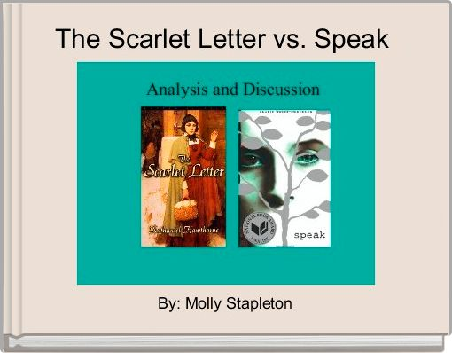 The Scarlet Letter vs. Speak