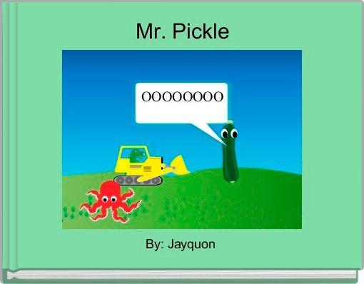 Mr. Pickle