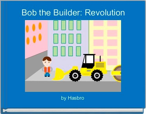 Bob the Builder: Revolution