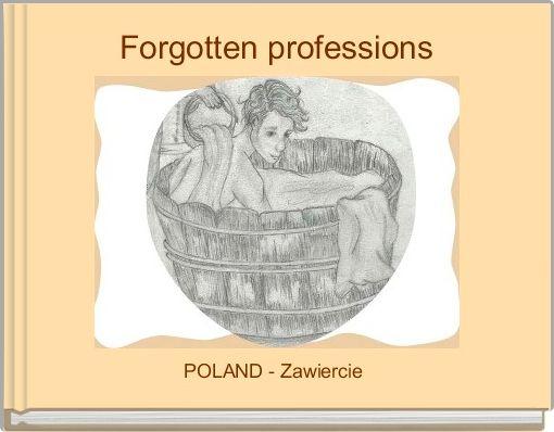Forgotten professions