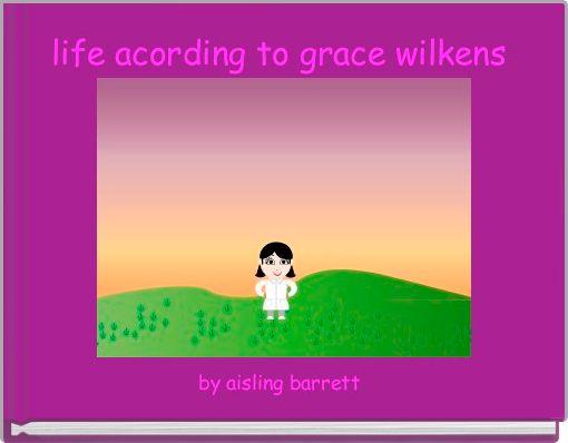 life acording to grace wilkens