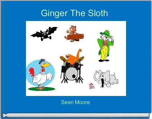 Ginger The Sloth