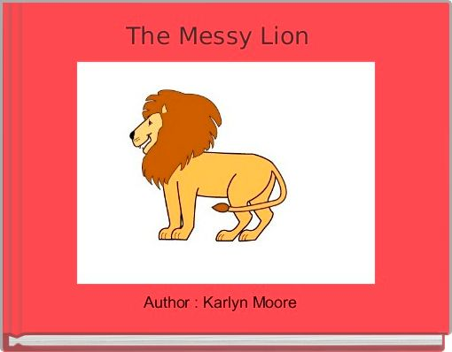 The Messy Lion