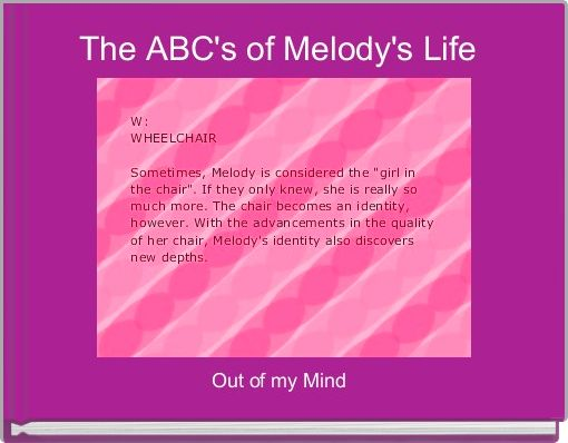 The ABC's of Melody's Life