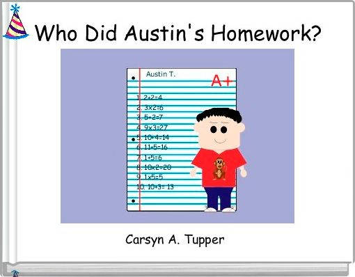 Who Did Austin's Homework?