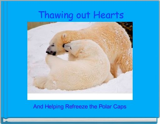 Thawing out Hearts
