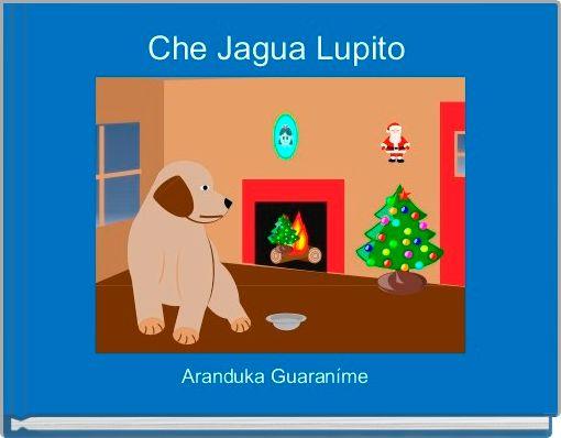 Che Jagua Lupito
