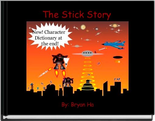 The Stick Story