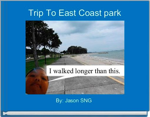 Trip To East Coast park