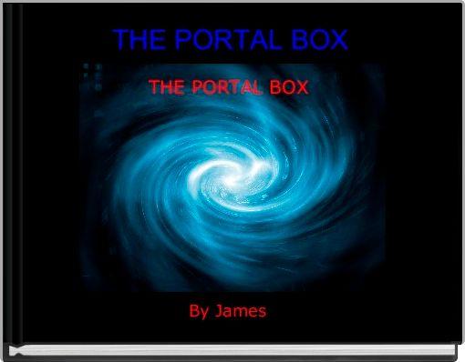 THE PORTAL BOX