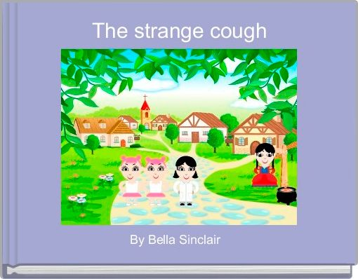 The strange cough