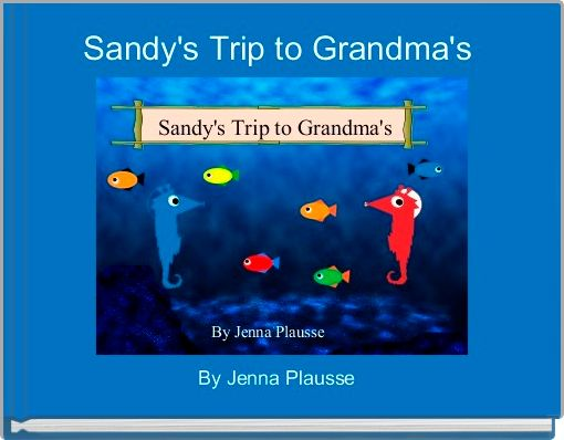 Sandy's Trip to Grandma's
