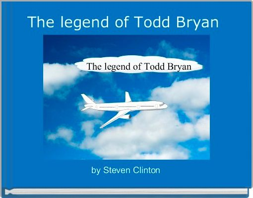 The legend of Todd Bryan