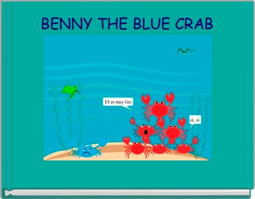 BENNY THE BLUE CRAB