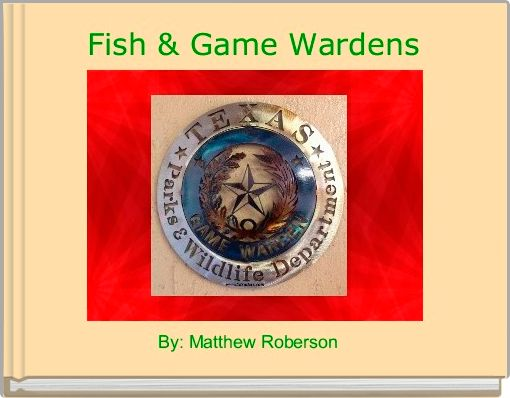 Fish & Game Wardens