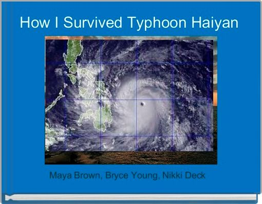 How I Survived Typhoon Haiyan