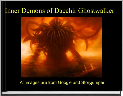 Inner Demons of Daechir Ghostwalker