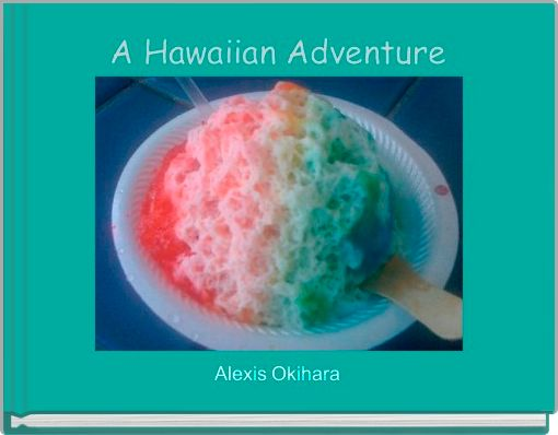 A Hawaiian Adventure