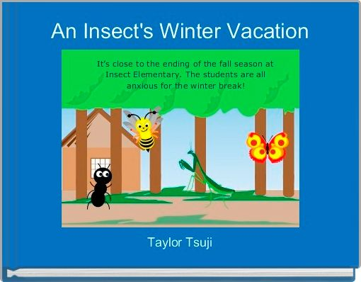 An Insect's Winter Vacation