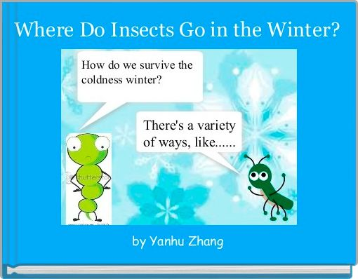Where Do Insects Go in the Winter?