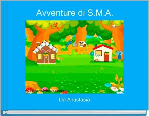 Avventure di S.M.A.
