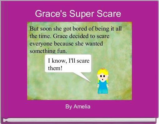 Grace's Super Scare