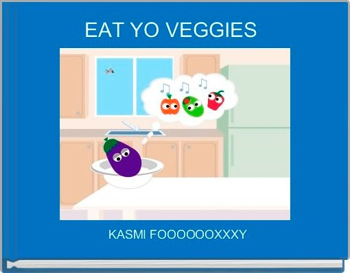 EAT YO VEGGIES
