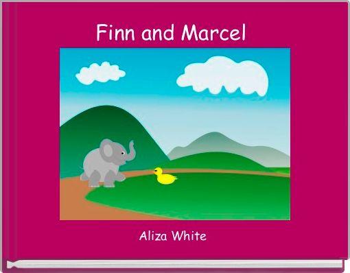 Finn and Marcel