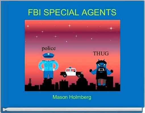 FBI SPECIAL AGENTS