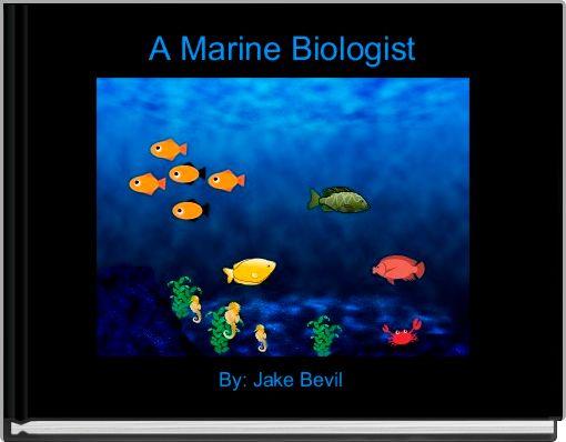 A Marine Biologist