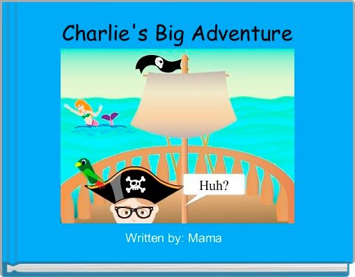 Charlie's Big Adventure