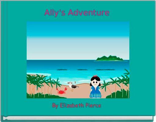 Ally's Adventure